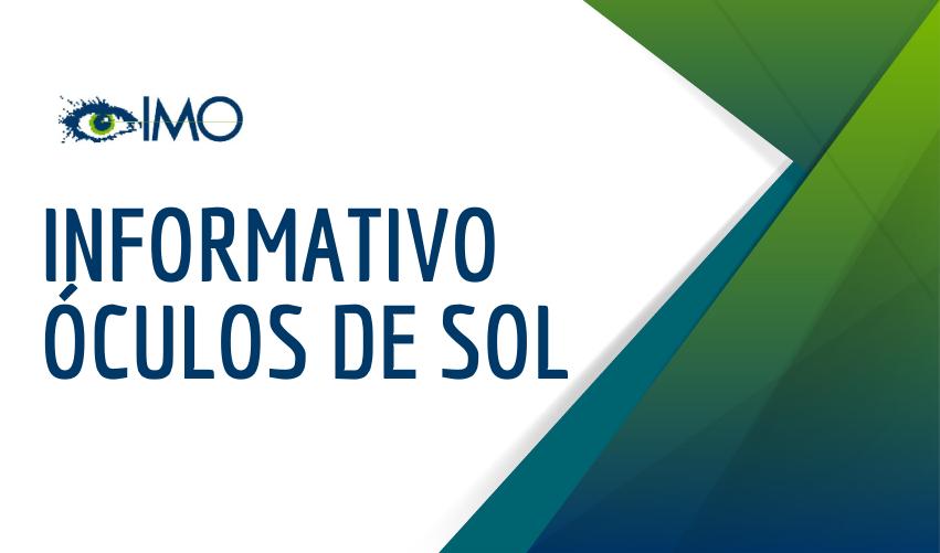 INFORMATIVO ÓCULOS DE SOL