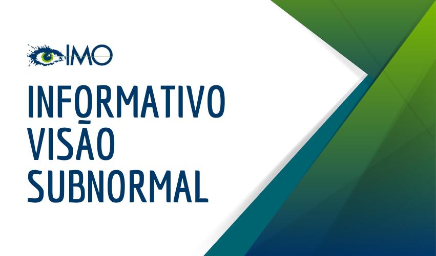 Informativo Visão Subnormal